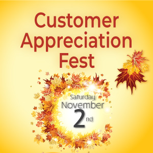Join Us in November for Customer Appreciation Fest
